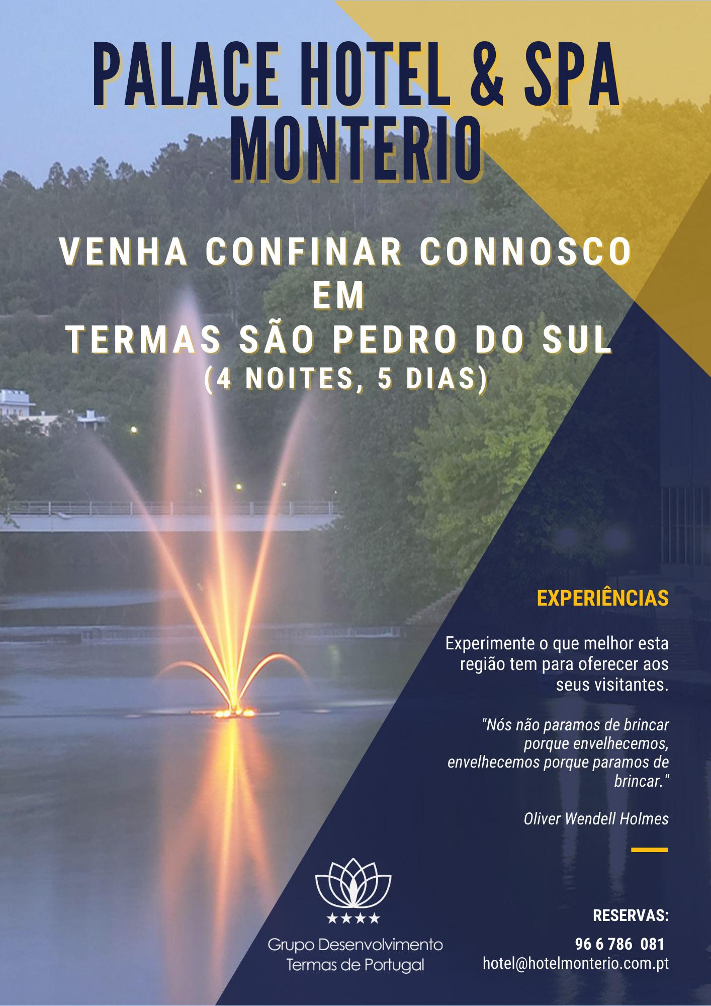 Programa Venha confinar connosco em Termas de São Pedro do Sul – 5 dias / 4 Noites